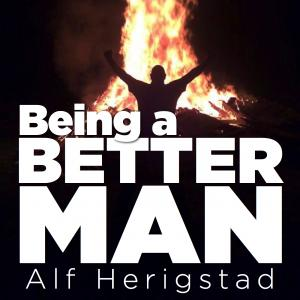 being a better man